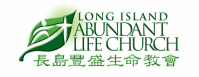 Long Island Abundant Life Church 長島豐盛生命教會